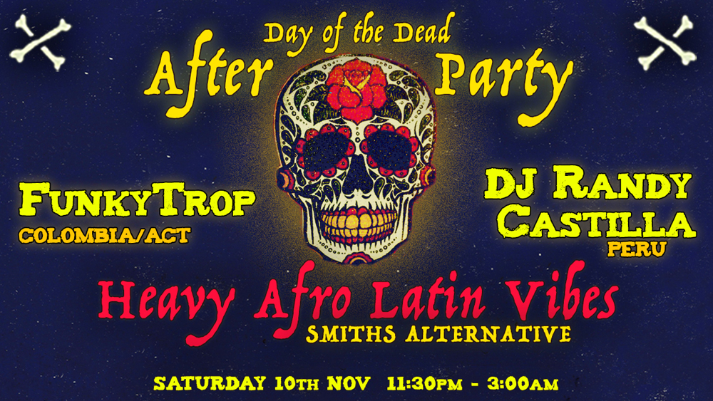 Day Of The Dead Fiesta AFTER PARTY